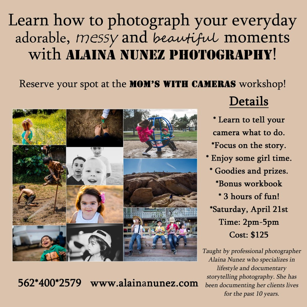 AlainaNunez.LearnYourCamera.April21st